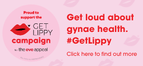 Get loud about gynae health. #GetLippy